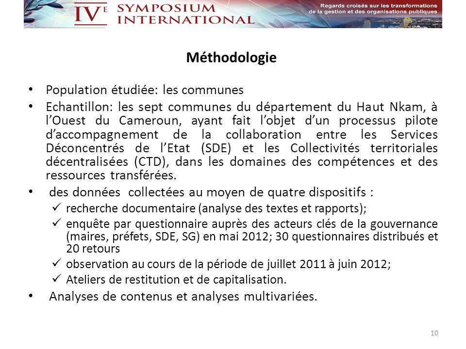 Méthodologie Population étudiée: les communes Echantillon: les sept communes du département du Haut Nkam, à lOuest du Cameroun, ayant fait lobjet dun