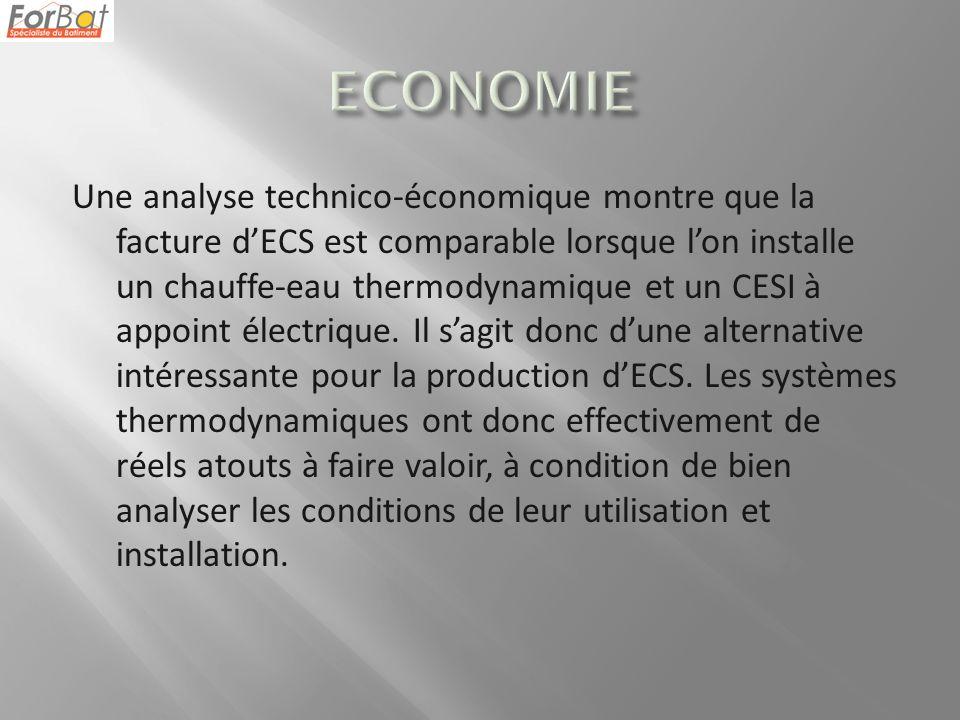 Une analyse technico-économique montre que la facture dECS est comparable lorsque lon installe un chauffe-eau thermodynamique et un CESI à appoint électrique.