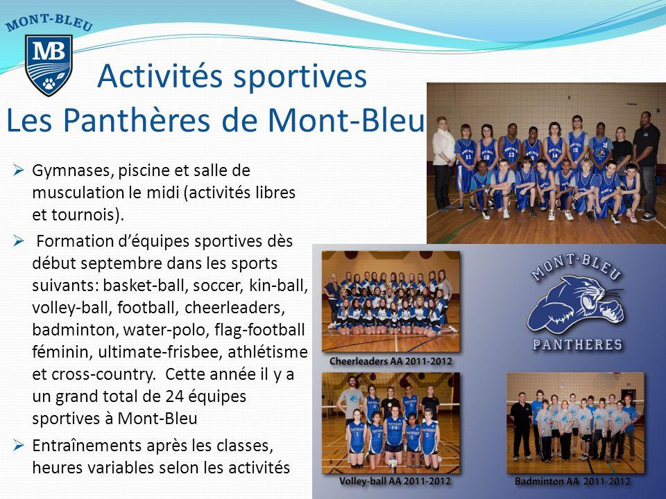 Gymnases, piscine et salle de musculation le midi (activités libres et tournois).