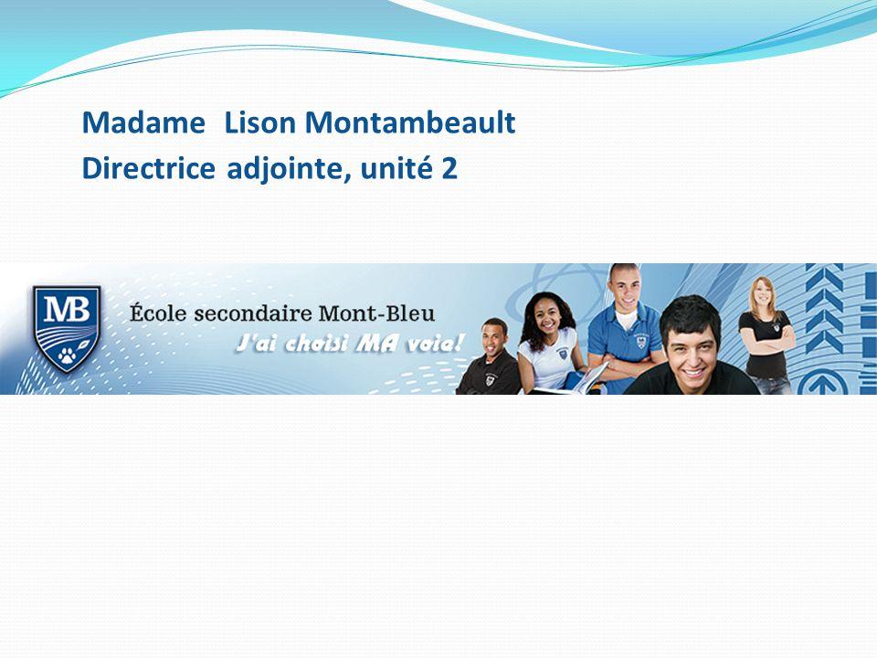 Madame Lison Montambeault Directrice adjointe, unité 2