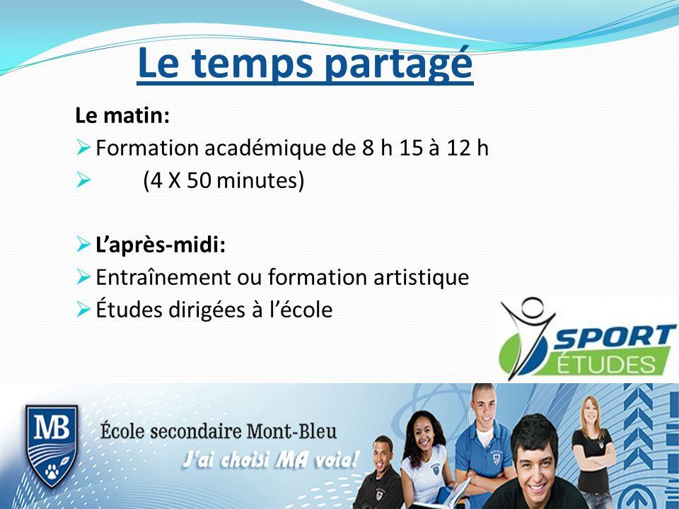 Le matin: Formation académique de 8 h 15 à 12 h (4 X 50 minutes) Laprès-midi: Entraînement ou formation artistique Études dirigées à lécole Le temps p
