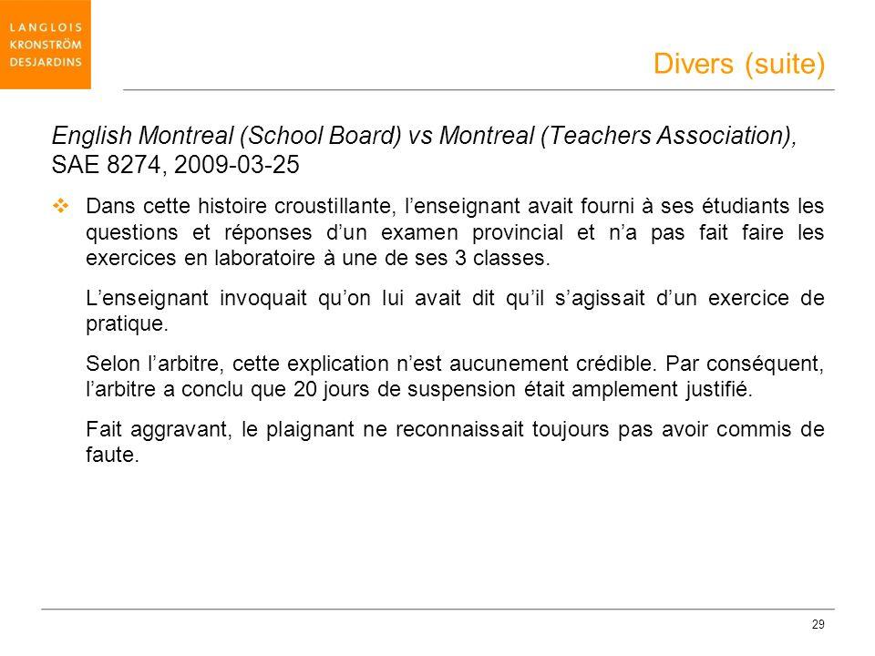 29 English Montreal (School Board) vs Montreal (Teachers Association), SAE 8274, 2009-03-25 Dans cette histoire croustillante, lenseignant avait fourn