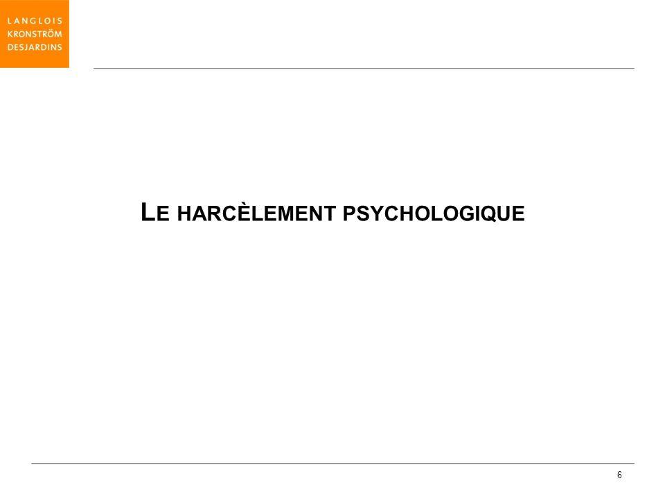 6 L E HARCÈLEMENT PSYCHOLOGIQUE