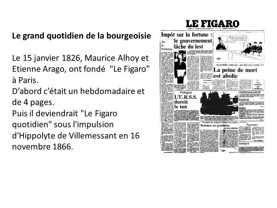 En 1975, Le Figaro est racheté par Robert Hersant, le directeur d un important groupe de presse.