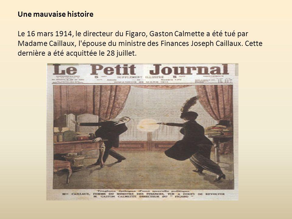 Gaston Calmette Joseph Caillaux Henriette Caillaux