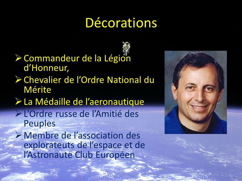 Décorations Commandeur de la Légion dHonneur, Chevalier de lOrdre National du Mérite La Médaille de laeronautique LOrdre russe de lAmitié des Peuples