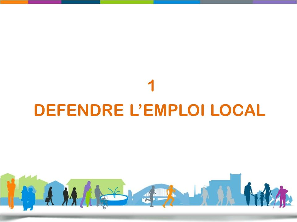 1 DEFENDRE LEMPLOI LOCAL