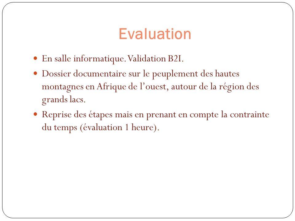 Evaluation En salle informatique. Validation B2I. Dossier documentaire sur le peuplement des hautes montagnes en Afrique de louest, autour de la régio