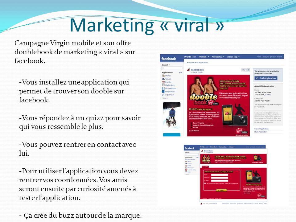 Marketing « viral » Campagne Virgin mobile et son offre doublebook de marketing « viral » sur facebook.