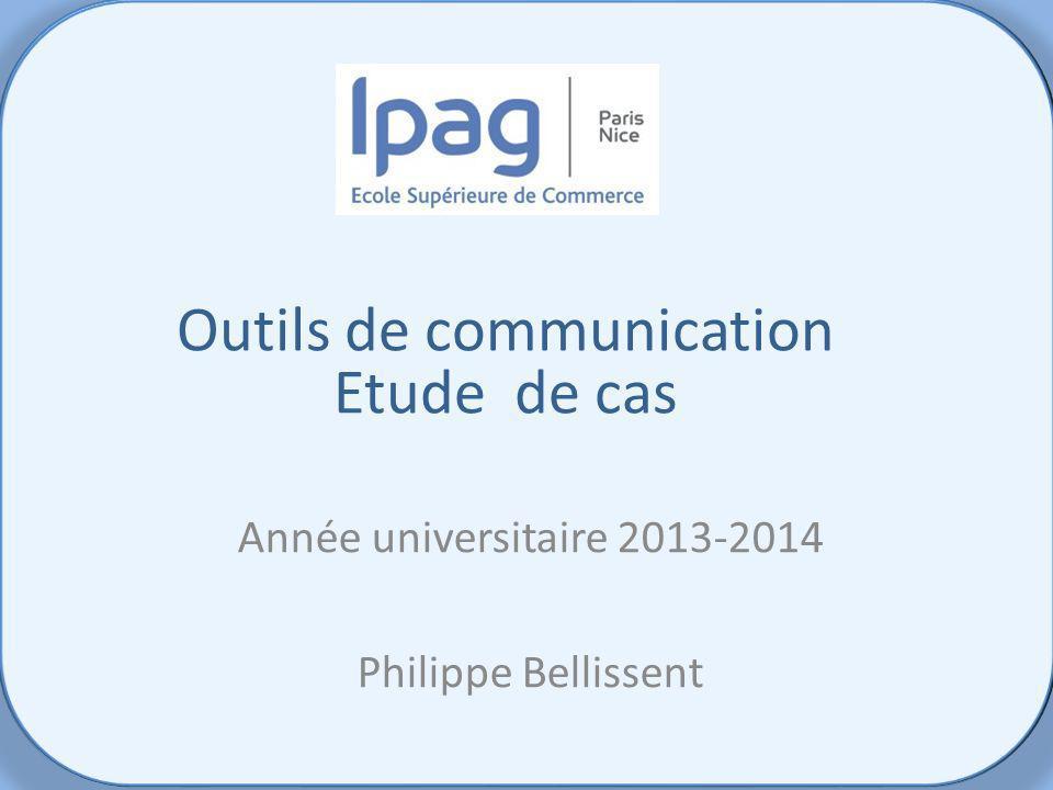 Etude de cas Panorama des Médias Outils de communication Etude de cas Année universitaire 2013-2014 Philippe Bellissent