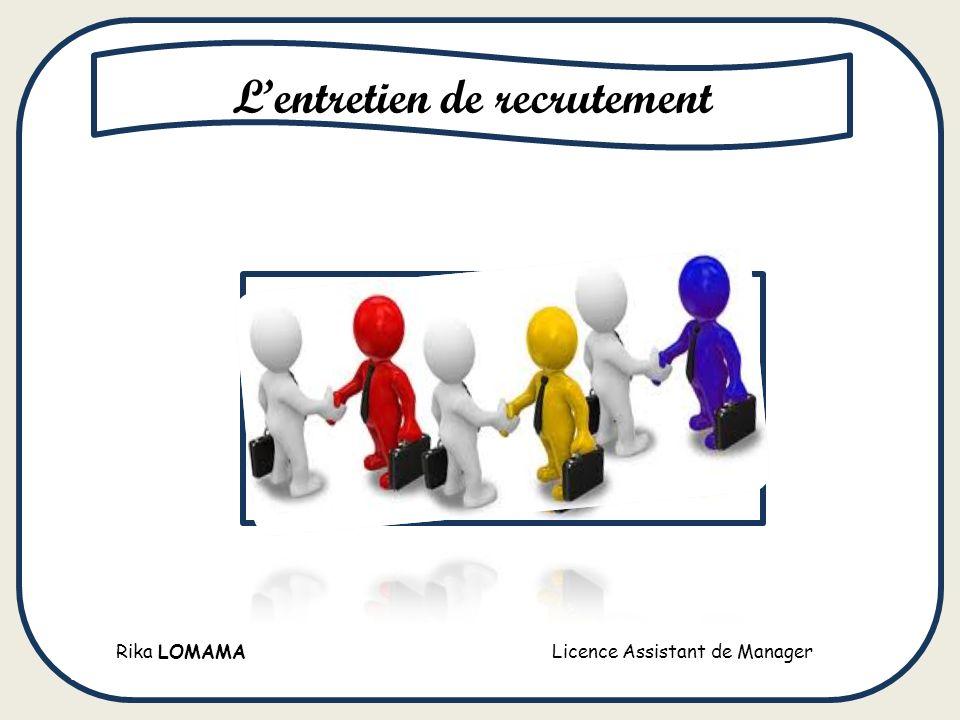 Rika LOMAMA Licence Assistant de Manager Lentretien de recrutement