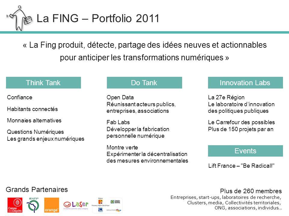 11/01/12 « La Fing produit, détecte, partage des idées neuves et actionnables pour anticiper les transformations numériques » Think TankInnovation Lab