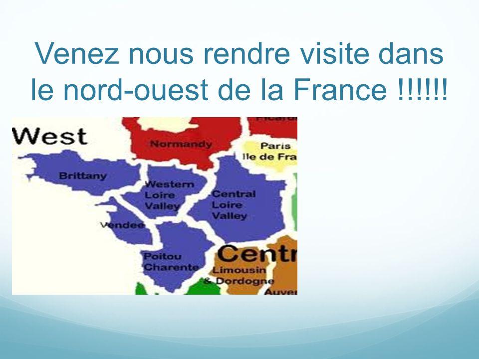 Venez nous rendre visite dans le nord-ouest de la France !!!!!!