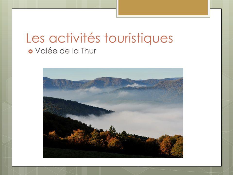 Les activités touristiques Valée de la Thur
