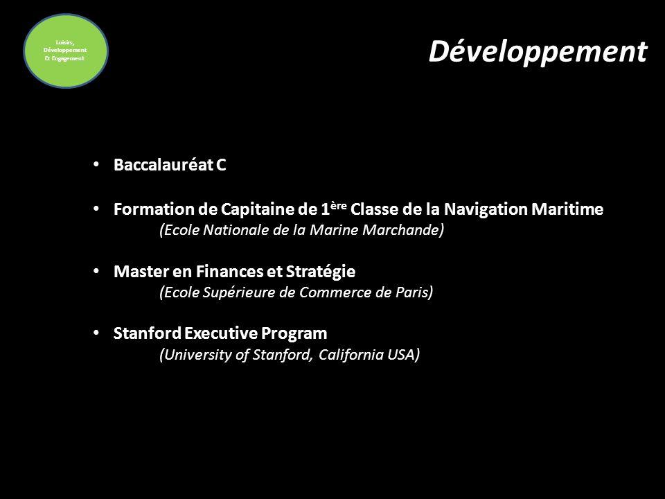 Loisirs, Développement Et Engagemen t Développement Baccalauréat C Formation de Capitaine de 1 ère Classe de la Navigation Maritime (Ecole Nationale d