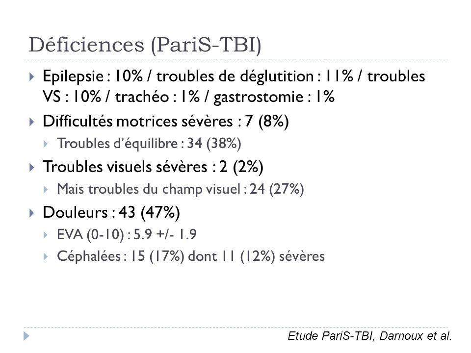 Epilepsie : 10% / troubles de déglutition : 11% / troubles VS : 10% / trachéo : 1% / gastrostomie : 1% Difficultés motrices sévères : 7 (8%) Troubles