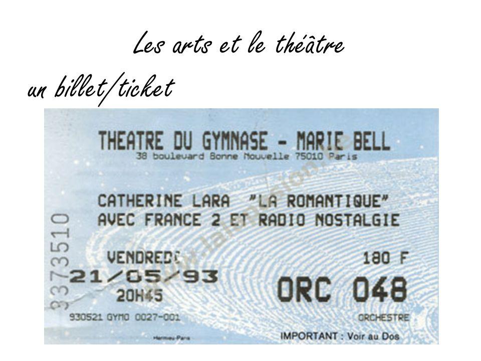 Les arts et le théâtre un billet/ticket