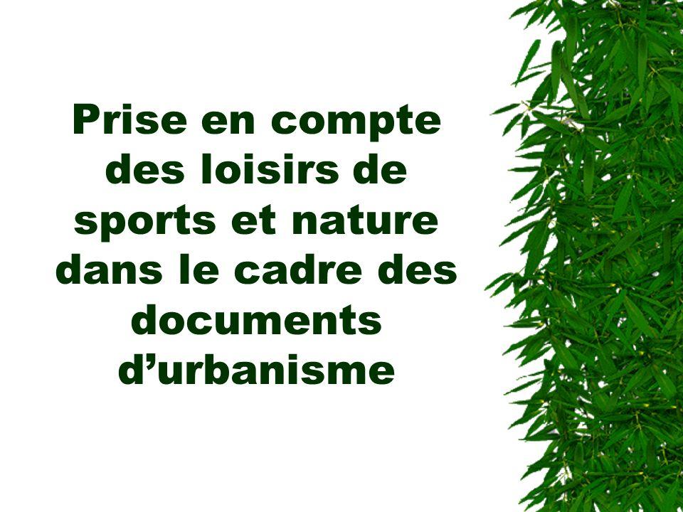 Prise en compte des loisirs de sports et nature dans le cadre des documents durbanisme