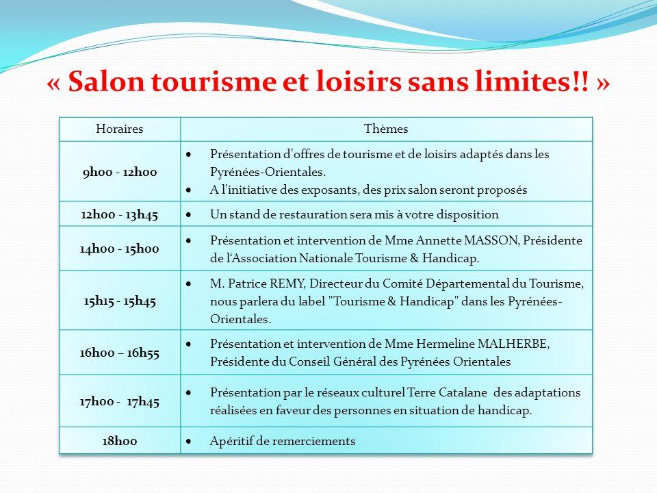 « Salon tourisme et loisirs sans limites!! »