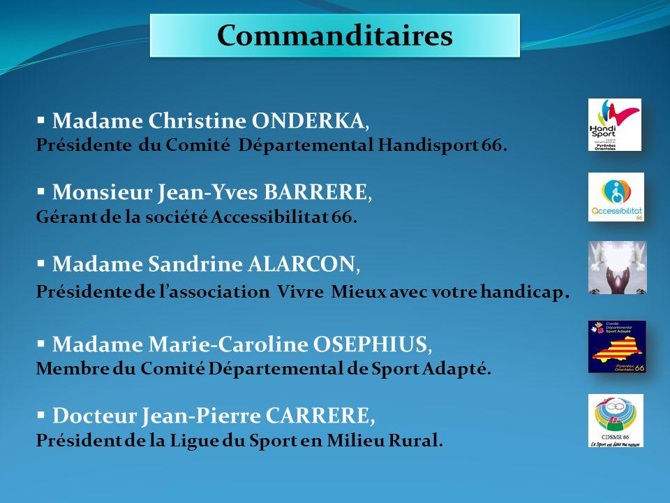 Madame Christine ONDERKA, Présidente du Comité Départemental Handisport 66. Monsieur Jean-Yves BARRERE, Gérant de la société Accessibilitat 66. Madame