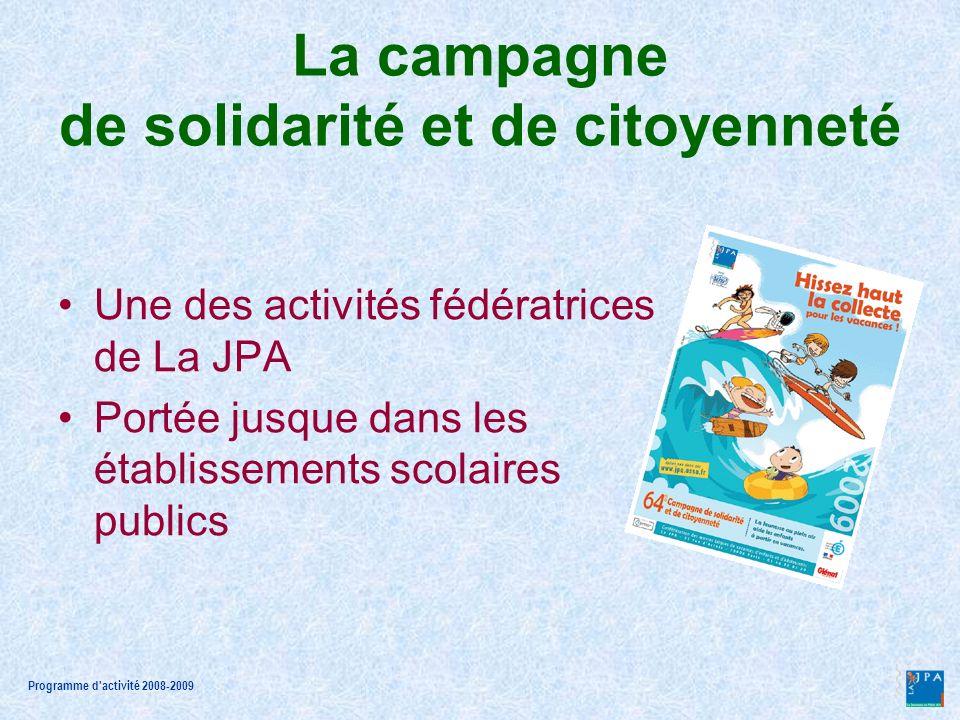 Programme d activité 2008-2009 La campagne de solidarité et de citoyenneté Un partenariat : les éditions Glénat Des parrains de la campagne La recherche de donateurs individuels Des outils pédagogiques
