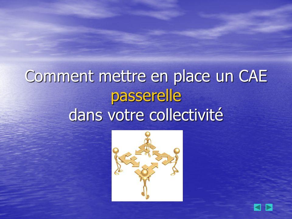 Comment mettre en place un CAE passerelle dans votre collectivité