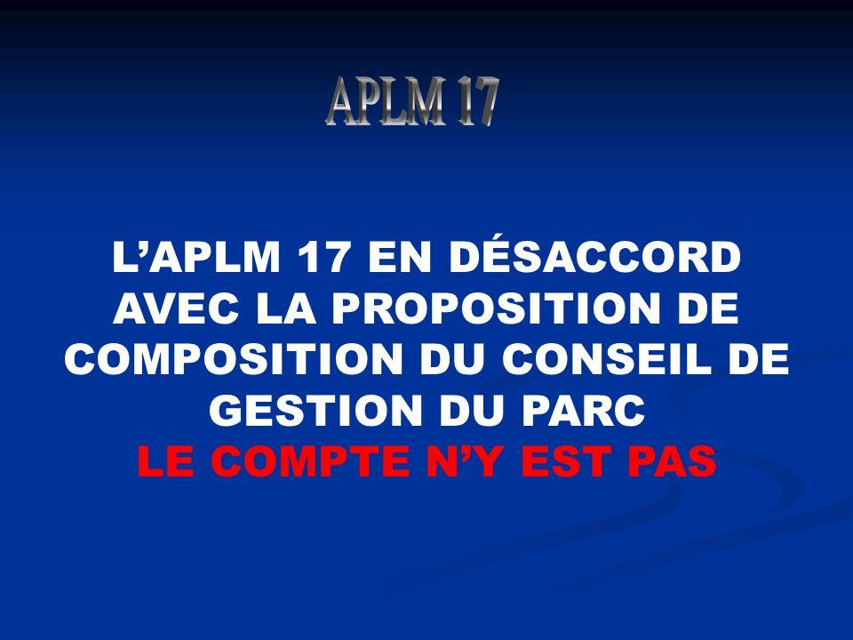 LAPLM 17 EN DÉSACCORD AVEC LA PROPOSITION DE COMPOSITION DU CONSEIL DE GESTION DU PARC LE COMPTE NY EST PAS