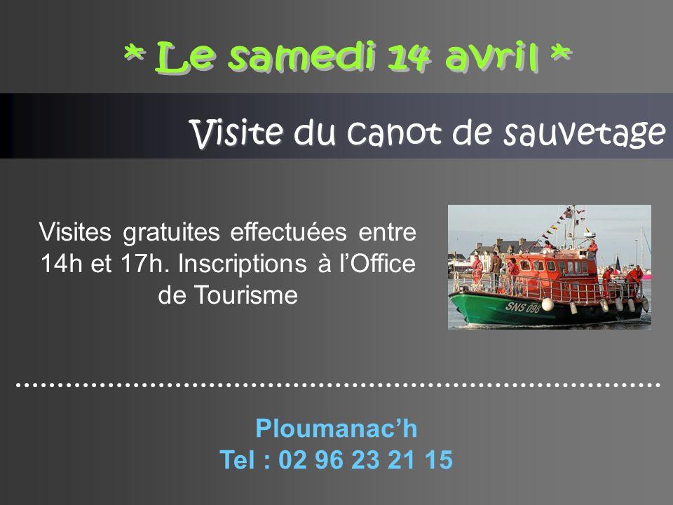 Visite du canot de sauvetage Visites gratuites effectuées entre 14h et 17h.
