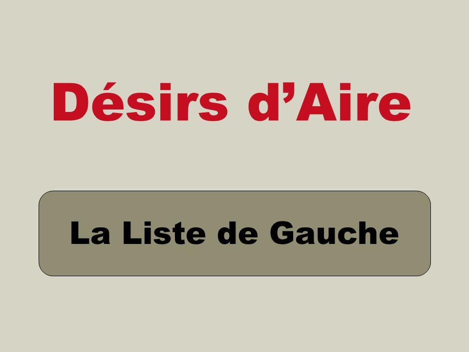 Désirs dAire La Liste de Gauche