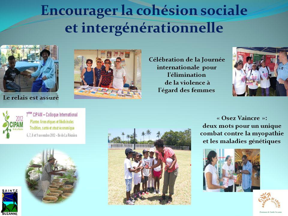 Encourager la cohésion sociale et intergénérationnelle Le relais est assuré Célébration de la Journée internationale pour lélimination de la violence