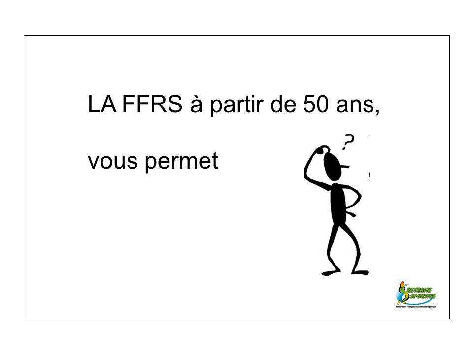 LA FFRS à partir de 50 ans, vous permet