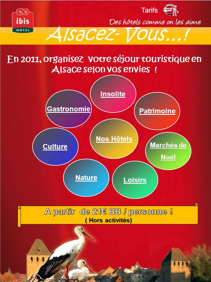 Culture Patrimoine Nature Nos Hôtels Insolite Loisirs En 2011, organisez votre séjour touristique en Alsace selon vos envies ! Tarifs Gastronomie Alsa