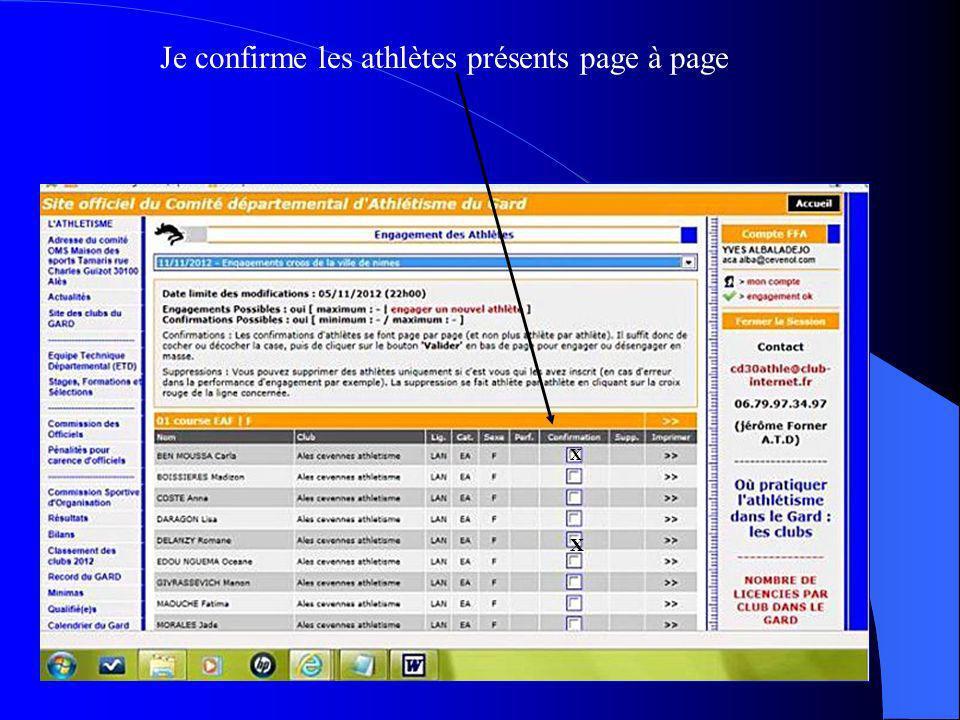 Je confirme les athlètes présents page à page X X