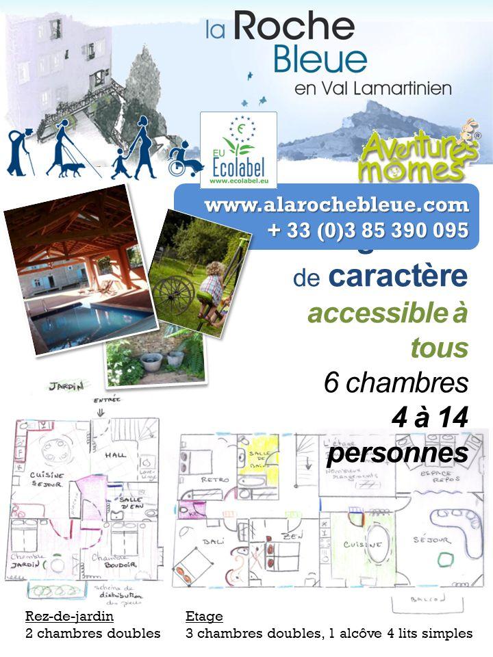 Rez-de-jardin 2 chambres doubles Etage 3 chambres doubles, 1 alcôve 4 lits simples Hébergement de caractère accessible à tous 6 chambres 4 à 14 person