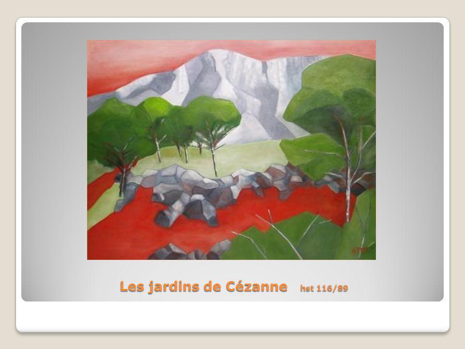 Les jardins de Cézanne hst 116/89