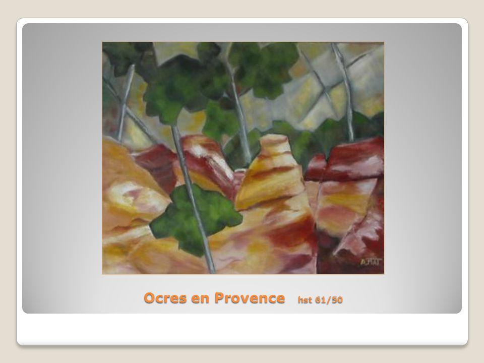 Ocres en Provence hst 61/50