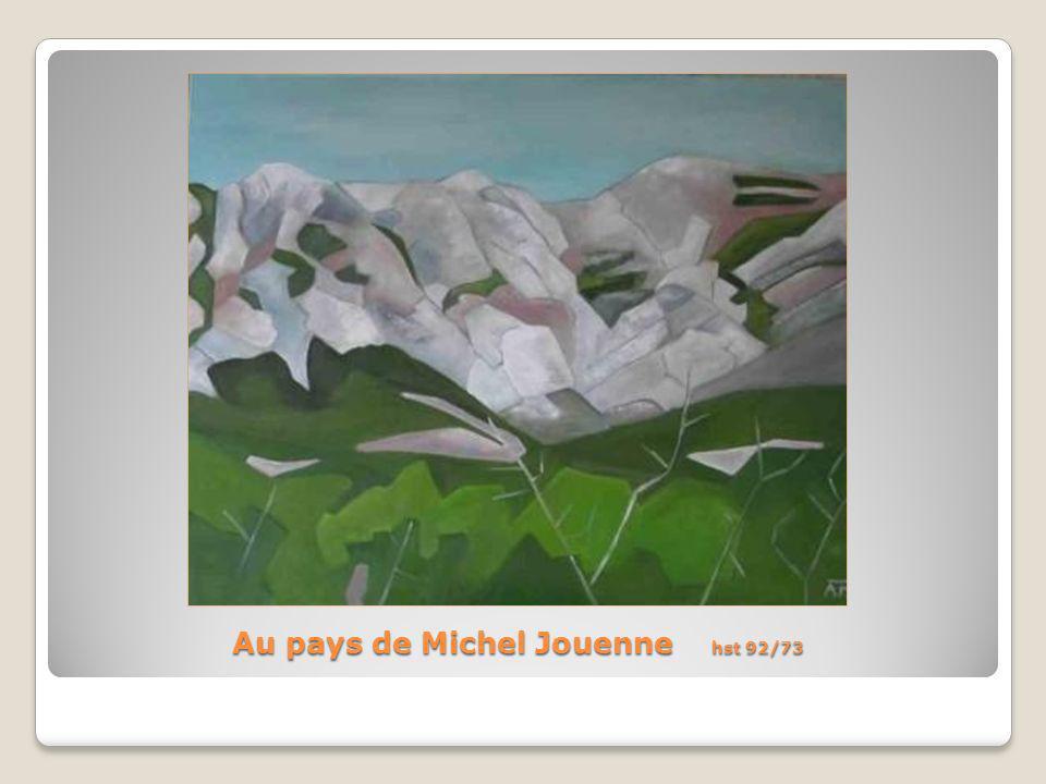 Au pays de Michel Jouenne hst 92/73