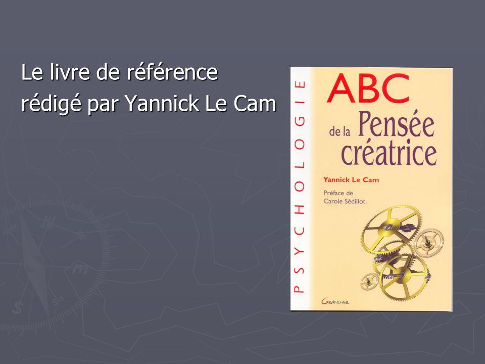 Le livre de référence rédigé par Yannick Le Cam