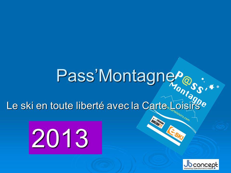 PassMontagne Le ski en toute liberté avec la Carte Loisirs 2013