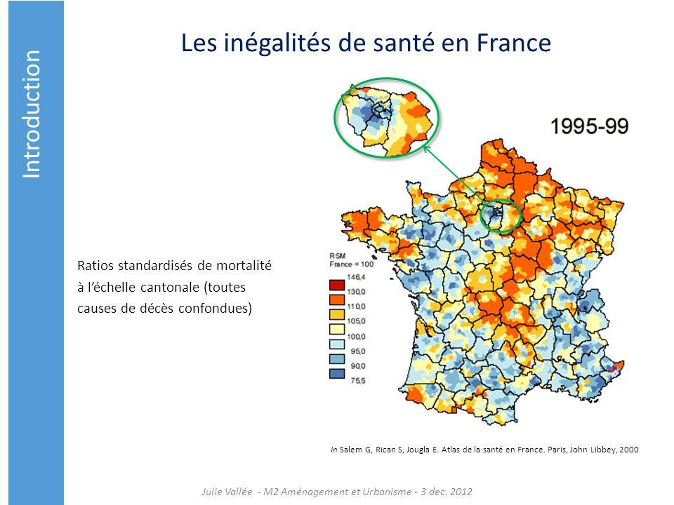 Les inégalités de santé en France Ratios standardisés de mortalité à léchelle cantonale (toutes causes de décès confondues) In Salem G, Rican S, Jougl