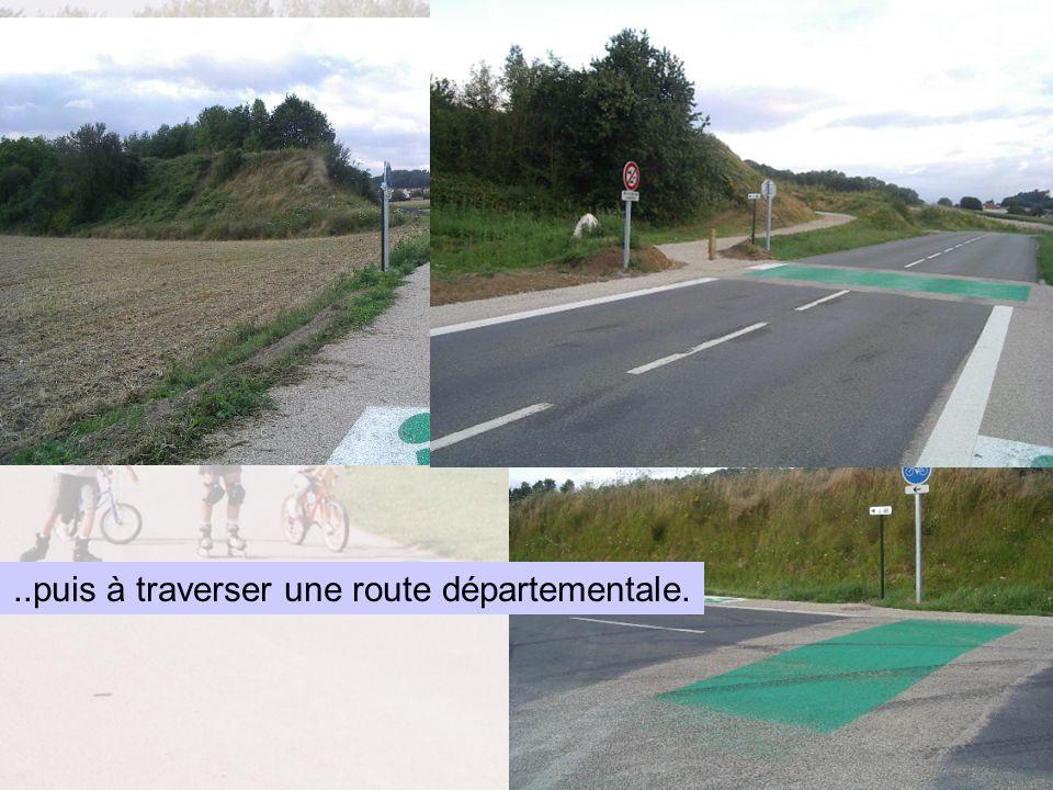 ..puis à traverser une route départementale.