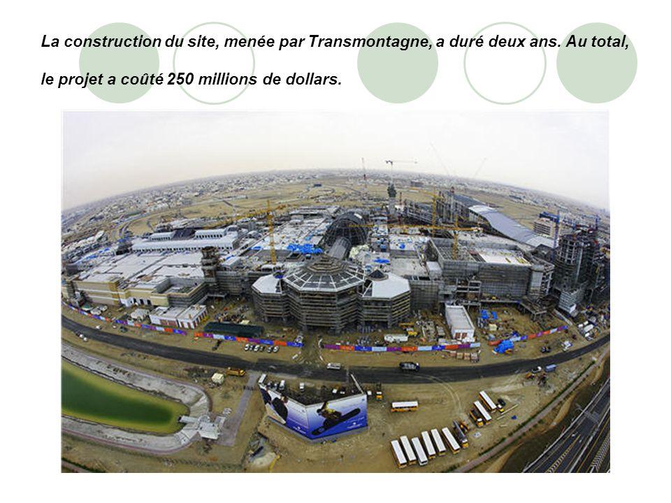La construction du site, menée par Transmontagne, a duré deux ans. Au total, le projet a coûté 250 millions de dollars.