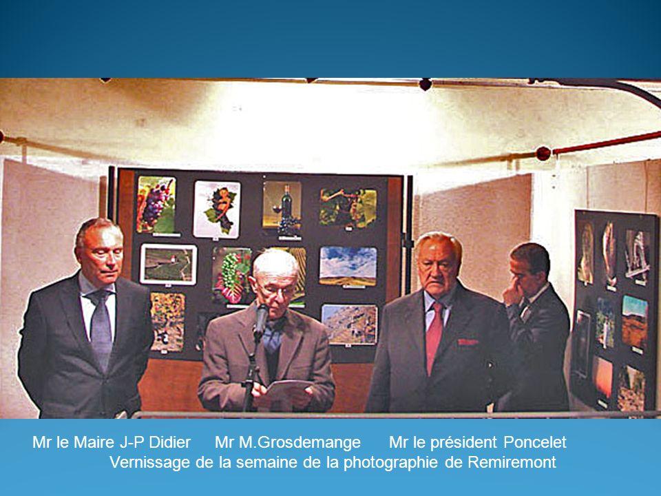Mr le Maire J-P Didier Mr M.Grosdemange Mr le président Poncelet Vernissage de la semaine de la photographie de Remiremont