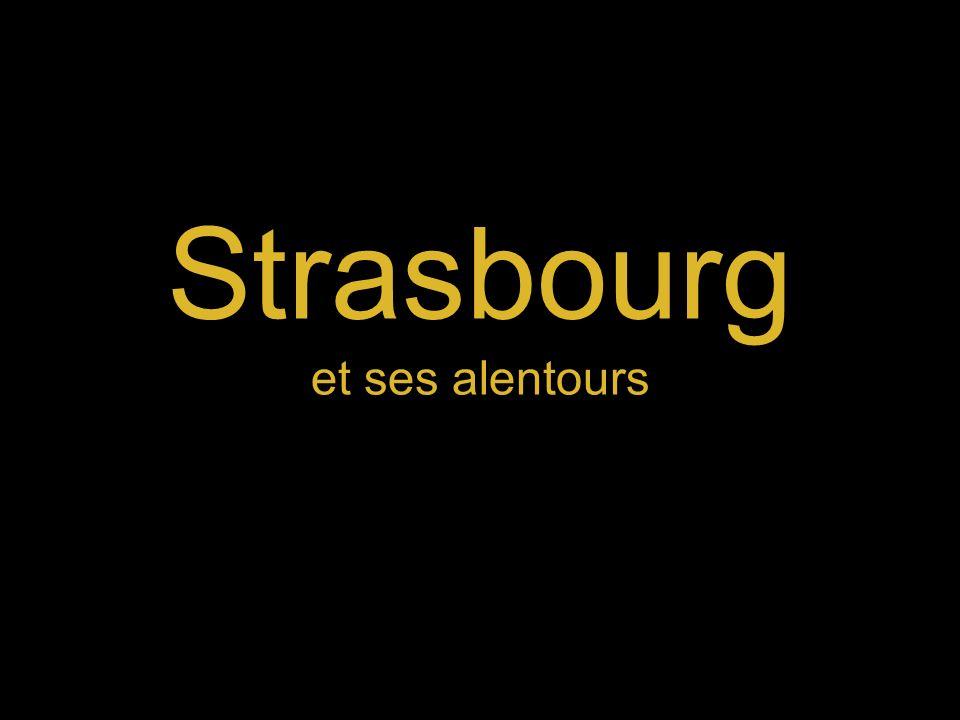 Strasbourg et ses alentours