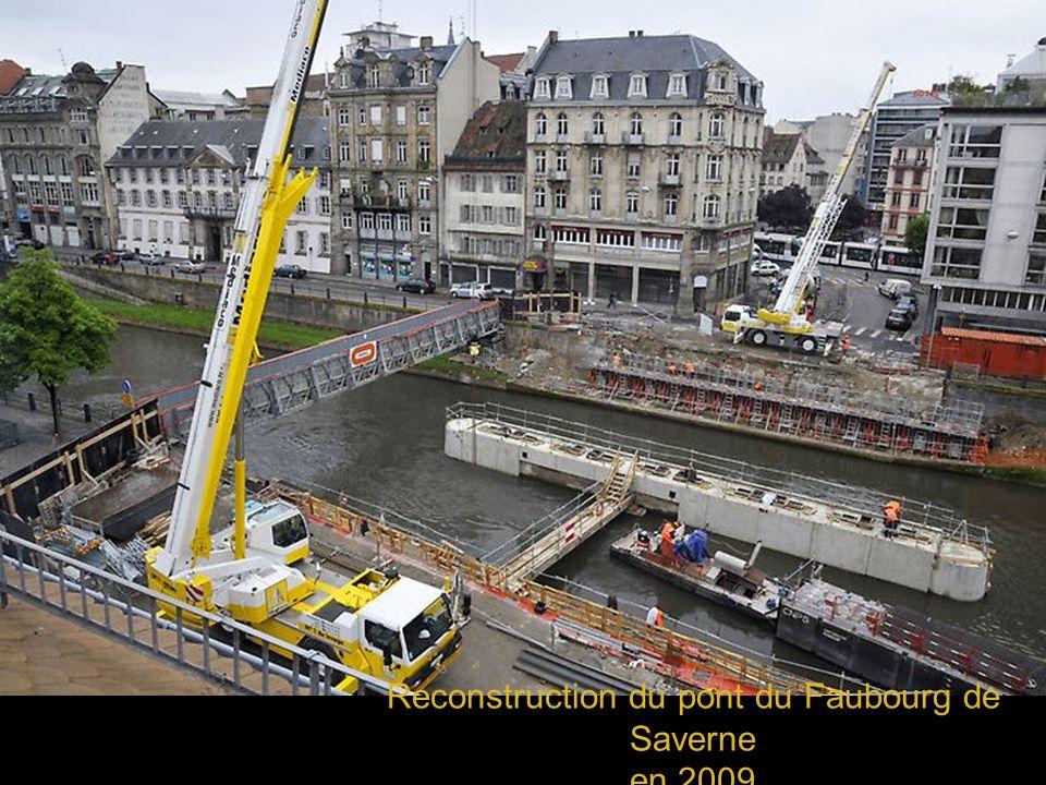 Reconstruction du pont du Faubourg de Saverne en 2009