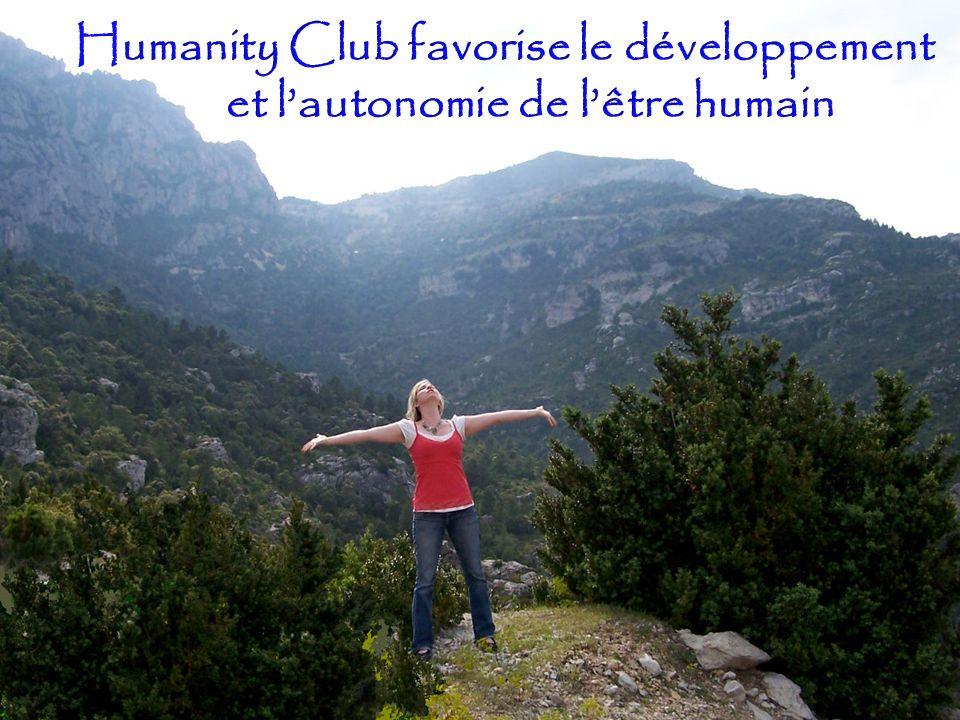 Pourquoi Humanity Club.