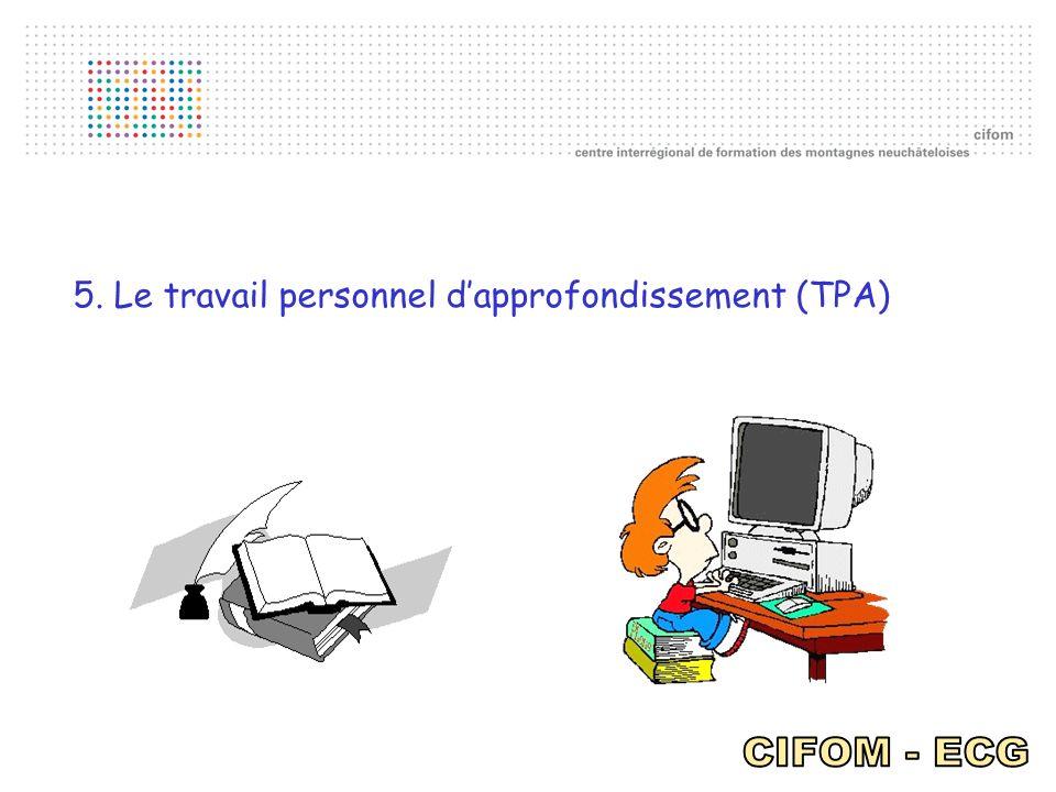 5. Le travail personnel dapprofondissement (TPA)