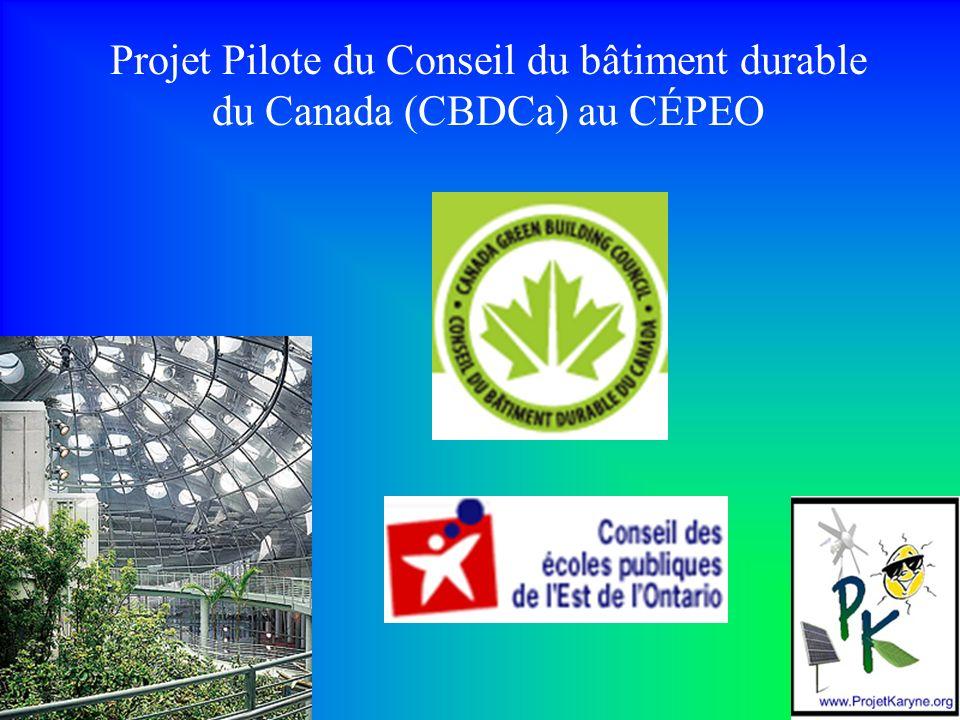 Projet Pilote du Conseil du bâtiment durable du Canada (CBDCa) au CÉPEO