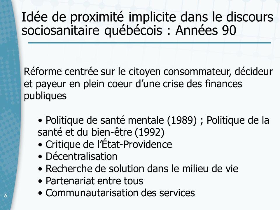 66 Réforme centrée sur le citoyen consommateur, décideur et payeur en plein coeur dune crise des finances publiques Politique de santé mentale (1989)