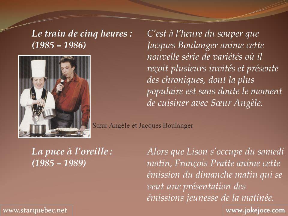 La puce à loreille : Alors que Lison soccupe du samedi (1985 – 1989) matin, François Pratte anime cette émission du dimanche matin qui se veut une pré